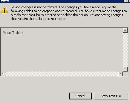 SQL Server 2008 error message when saving design view changes
