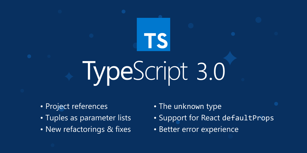 TypeScript 3 released